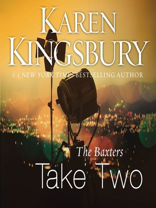 Title details for Take Two by Karen Kingsbury - Available