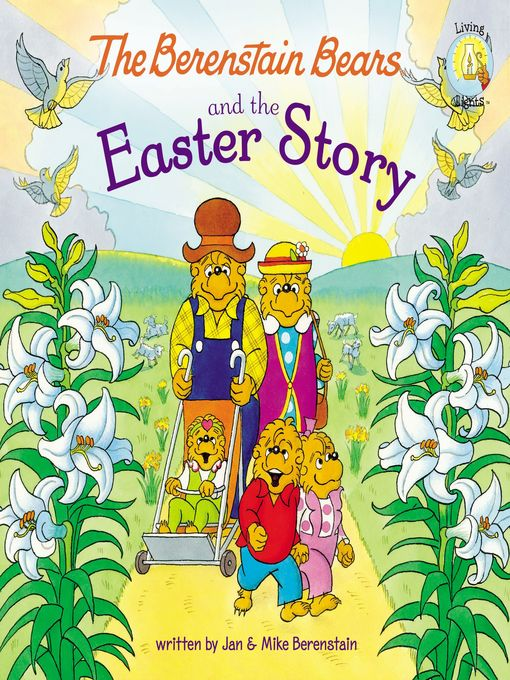 Title details for The Berenstain Bears and the Easter Story by Jan Berenstain - Available
