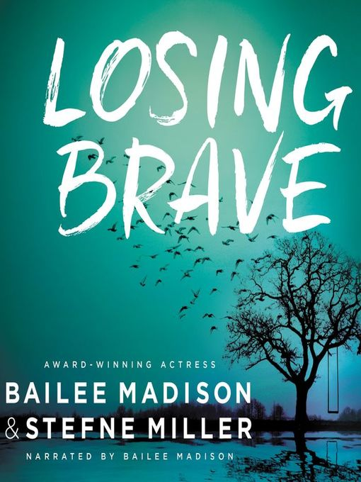 Title details for Losing Brave by Bailee Madison - Wait list