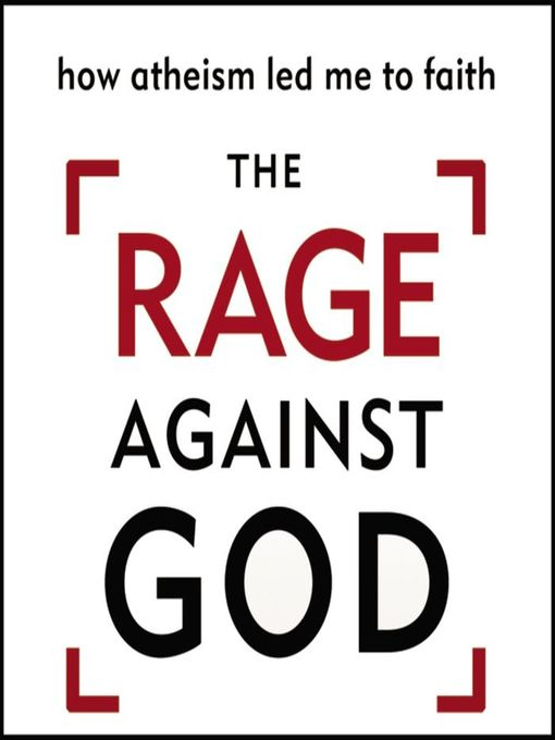 Title details for The Rage Against God by Peter Hitchens - Available