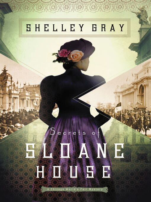 Title details for Secrets of Sloane House by Shelley Gray - Available