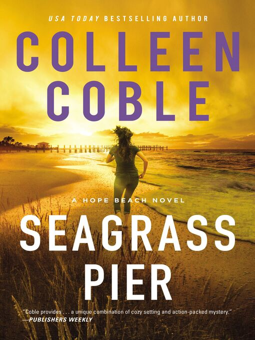 Title details for Seagrass Pier by Colleen Coble - Available