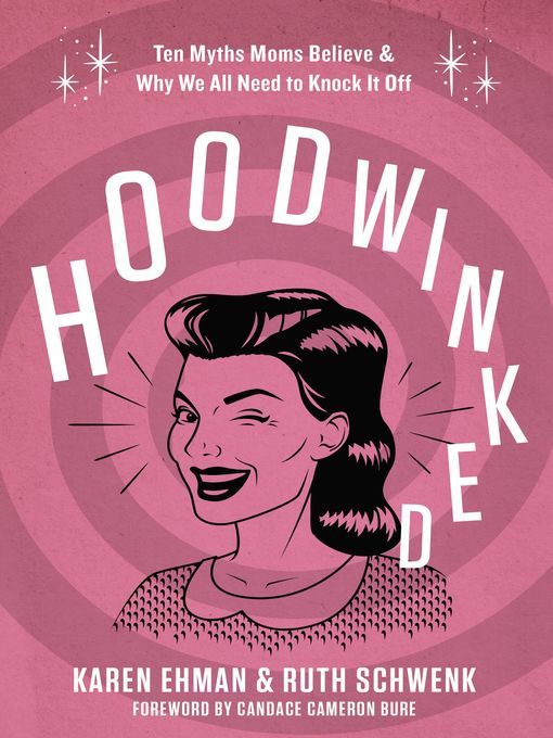 Title details for Hoodwinked by Karen Ehman - Available