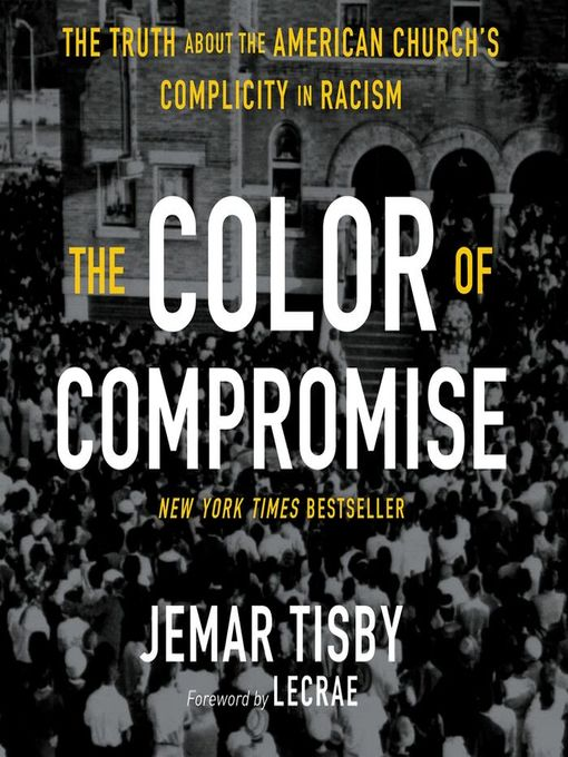 Title details for The Color of Compromise by Jemar Tisby - Wait list