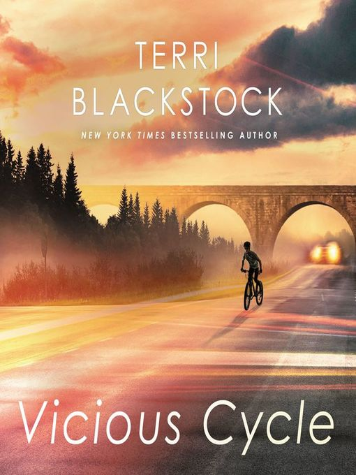Title details for Vicious Cycle by Terri Blackstock - Available