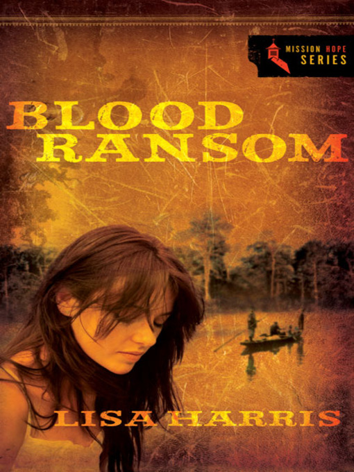 Title details for Blood Ransom by Lisa Harris - Available