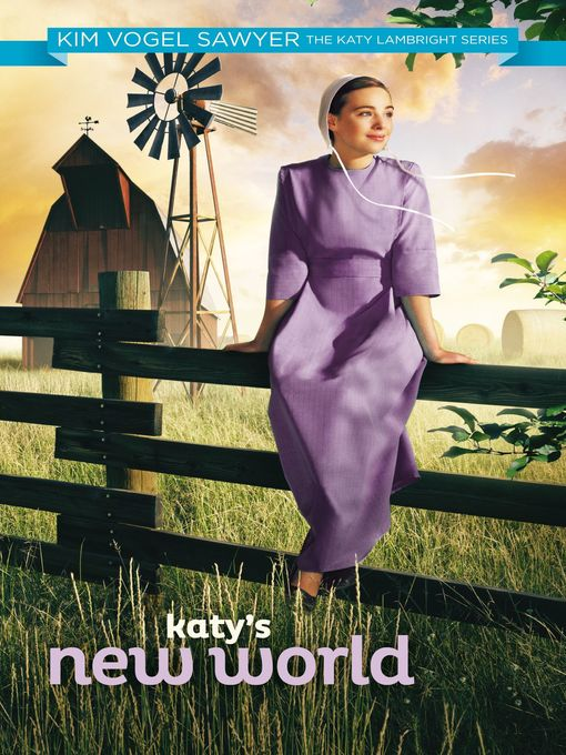 Title details for Katy's New World by Kim Vogel Sawyer - Available