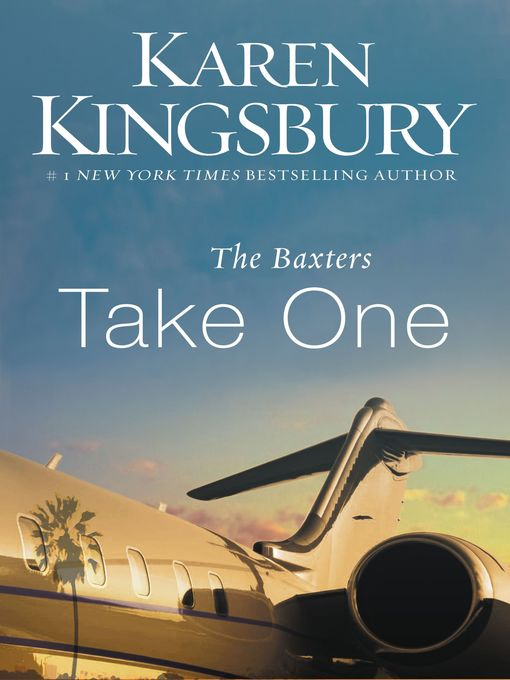 Title details for Take One by Karen Kingsbury - Wait list