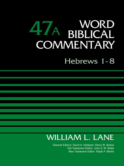 Title details for Hebrews 1-8, Volume 47A by William L. Lane - Available
