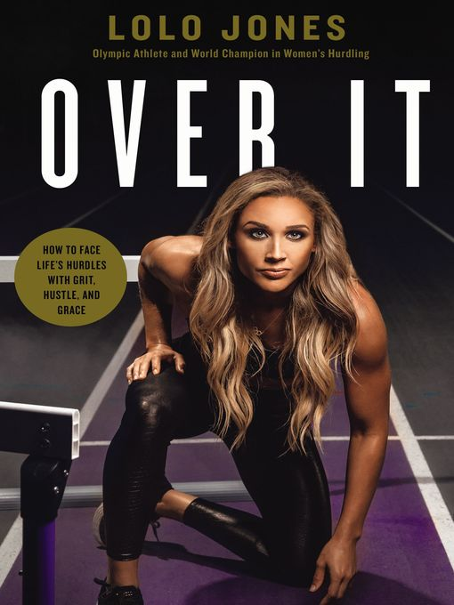 Title details for Over It by Lolo Jones - Available