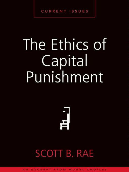 ethical theories capital punishment Buddhist ethics are traditionally based on what buddhists view as the enlightened perspective of the buddha,  capital punishment  buddhism places great emphasis on the sanctity of life and hence in theory forbids the death penalty however, capital punishment has been used in most historically buddhist states.