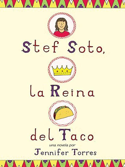 Title details for Stef Soto, la reina del taco by Jennifer Torres - Available