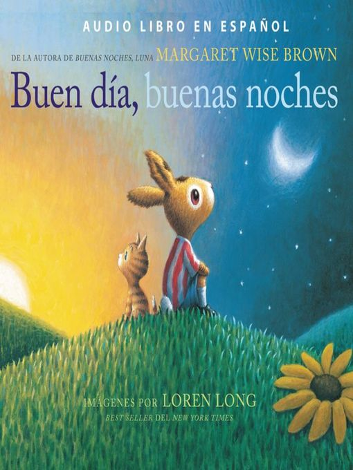 Title details for Buen día, buenas noches by Margaret Wise Brown - Available