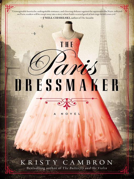 Title details for The Paris Dressmaker by Kristy Cambron - Wait list