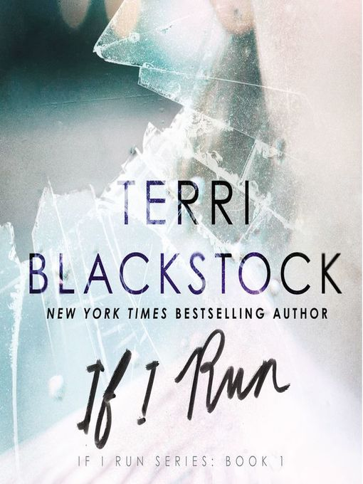 Title details for If I Run by Terri Blackstock - Wait list
