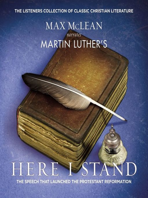 Title details for Martin Luther's Here I Stand by Max McLean - Available