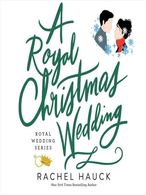 Title details for A Royal Christmas Wedding by Rachel Hauck - Available