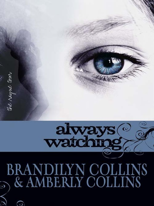 Title details for Always Watching by Brandilyn Collins - Wait list