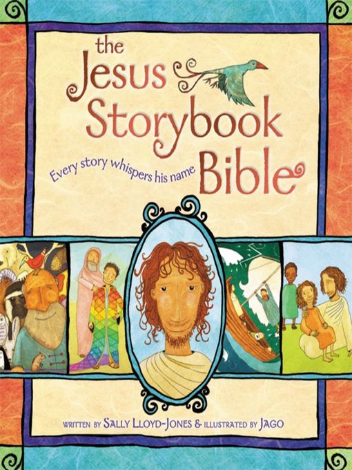 Title details for The Jesus Storybook Bible by Sally Lloyd-Jones - Wait list