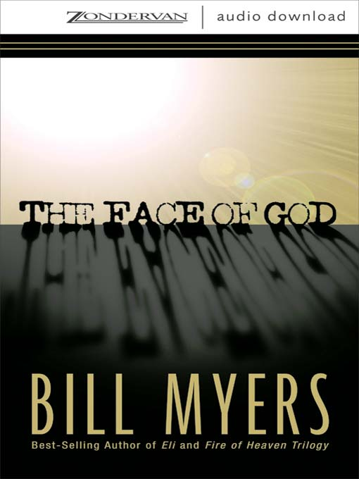 Title details for The Face of God by Bill Myers - Wait list