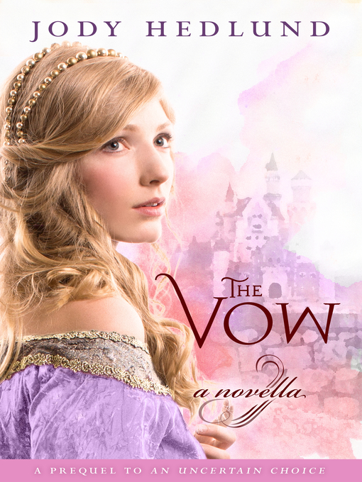 Title details for The Vow by Jody Hedlund - Available