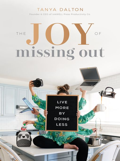 Title details for The Joy of Missing Out by Tanya Dalton - Wait list