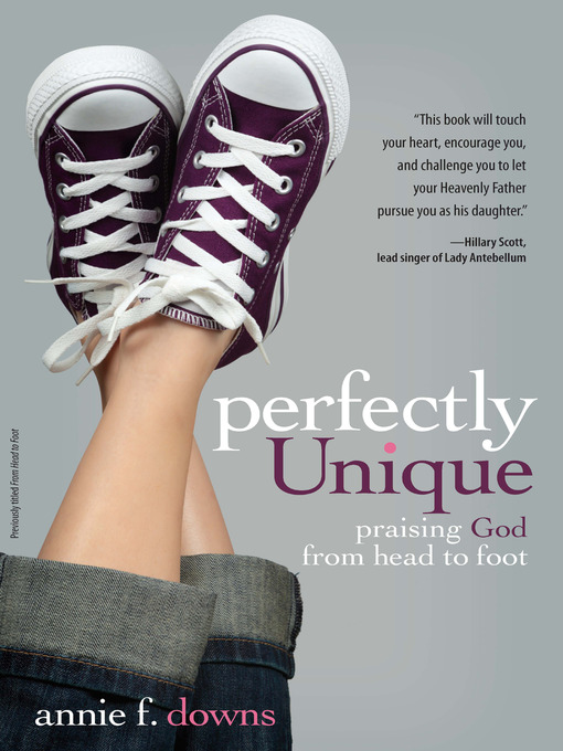 Title details for Perfectly Unique by Annie F. Downs - Available