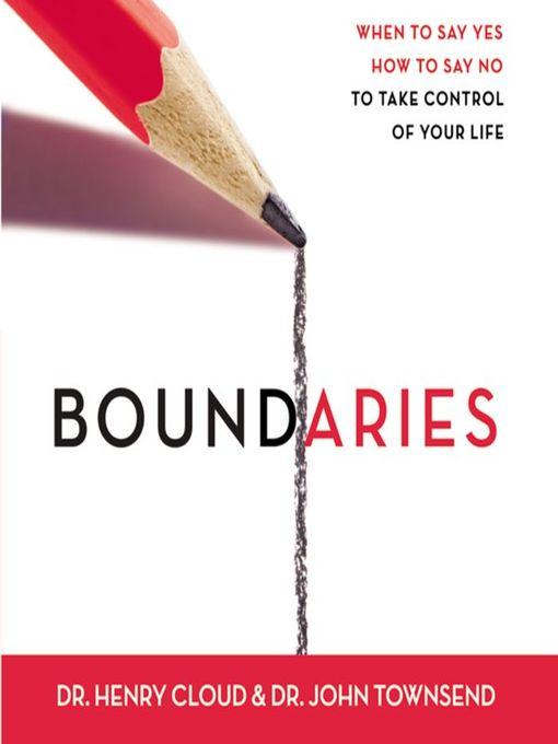 Title details for Boundaries by Henry Cloud - Wait list