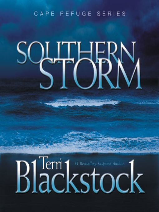Title details for Southern Storm by Terri Blackstock - Available