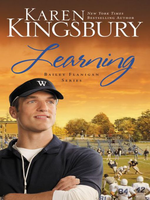 Title details for Learning by Karen Kingsbury - Available
