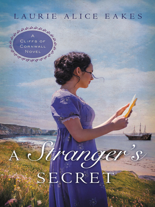Title details for A Stranger's Secret by Laurie Alice Eakes - Available