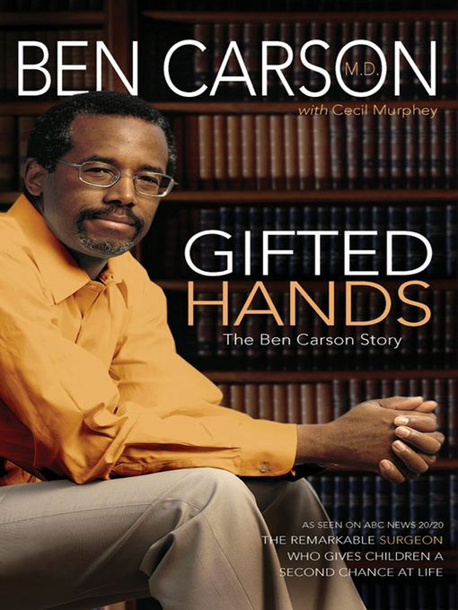 Title details for Gifted Hands by Ben Carson, M.D. - Wait list