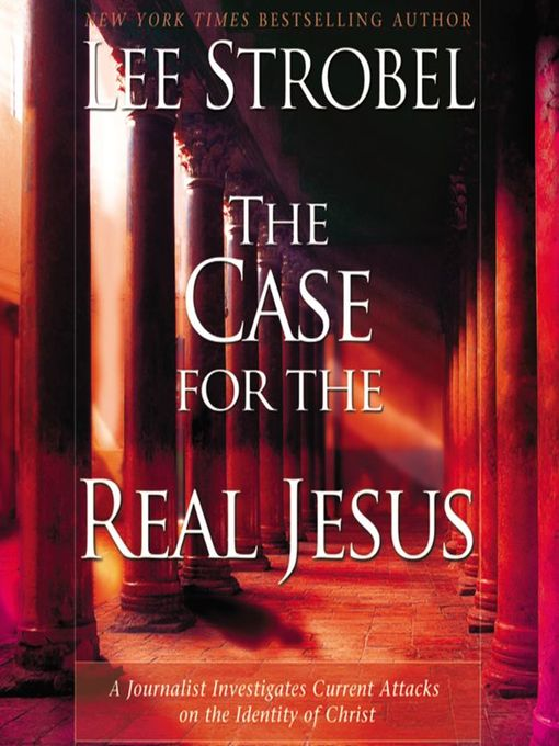 Cover image for book: The Case for the Real Jesus