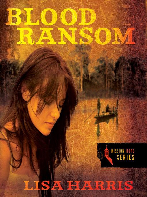Title details for Blood Ransom by Lisa Harris - Wait list
