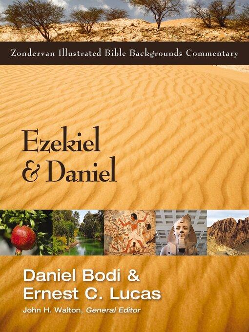 Title details for Ezekiel and Daniel by Daniel Bodi - Available