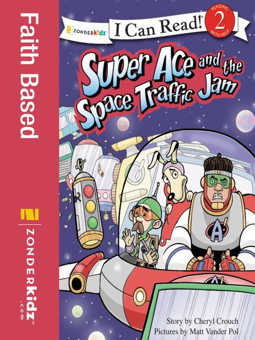 Title details for Super Ace and the Space Traffic Jam by Cheryl Crouch - Available