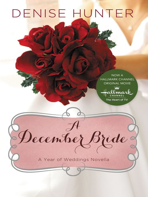 Title details for A December Bride by Denise Hunter - Available