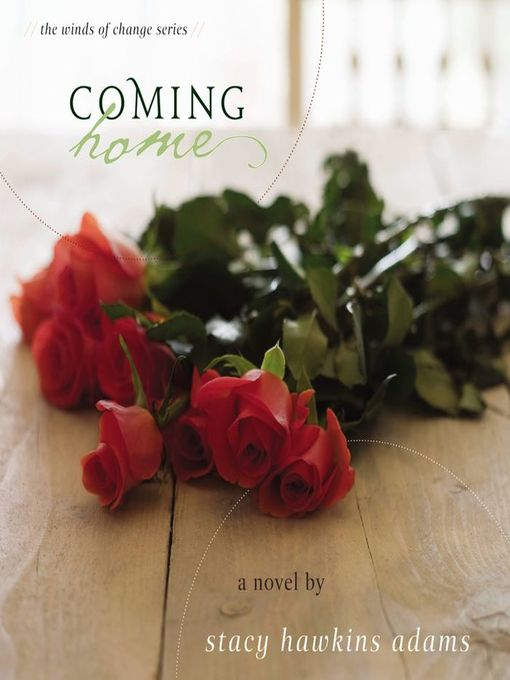 Title details for Coming Home by Stacy Hawkins Adams - Wait list