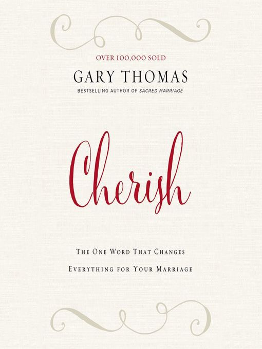 Title details for Cherish by Gary L. Thomas - Wait list
