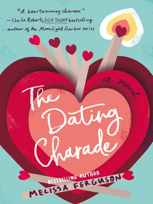 Title details for The Dating Charade by Melissa Ferguson - Available