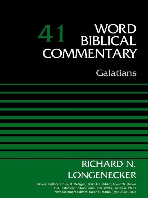 Title details for Galatians, Volume 41 by Richard N. Longenecker - Available