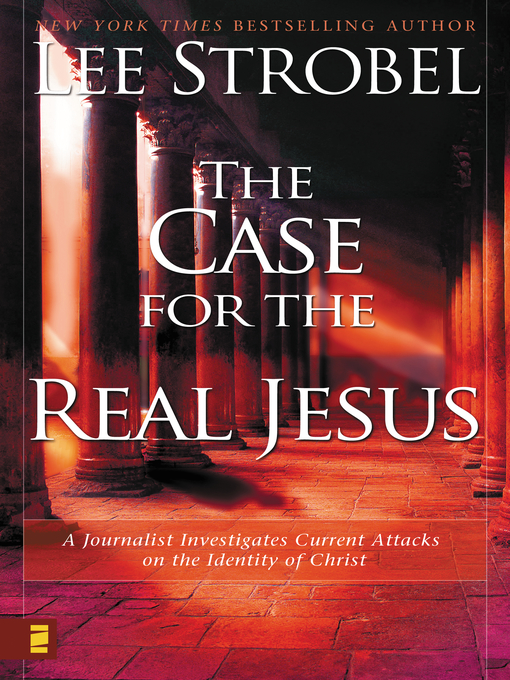 Title details for The Case for the Real Jesus by Lee Strobel - Wait list