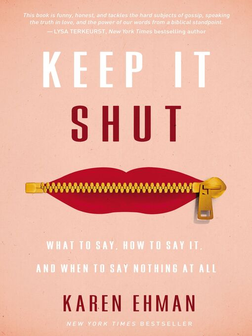 Title details for Keep It Shut by Karen Ehman - Wait list