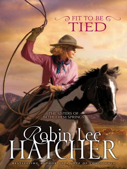 Title details for Fit to Be Tied by Robin Lee Hatcher - Available