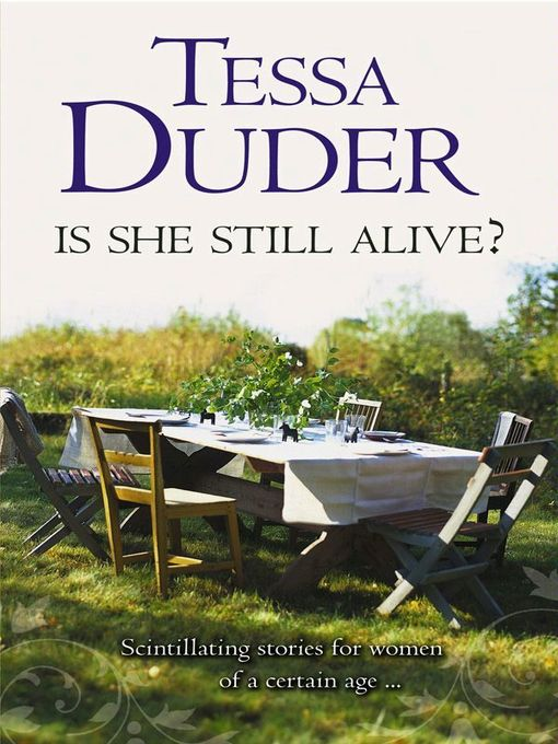 Title details for Is She Still Alive? by Tessa Duder - Wait list