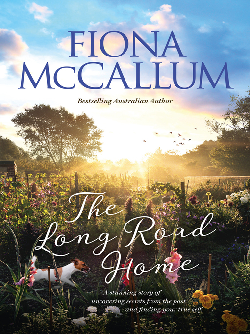 Title details for The Long Road Home by Fiona McCallum - Available