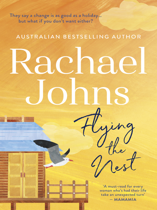 Title details for Flying the Nest by Rachael Johns - Available