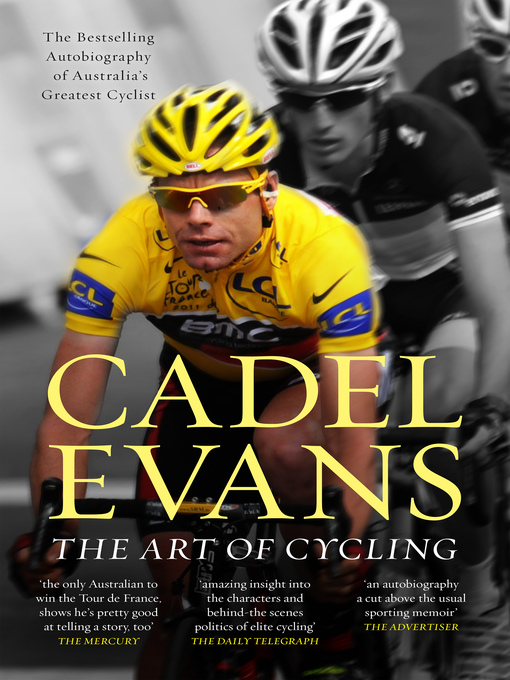 Title details for The Art of Cycling by Cadel Evans - Available