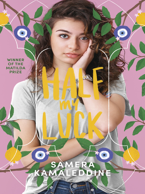 Title details for Half My Luck by Samera Kamaleddine - Available