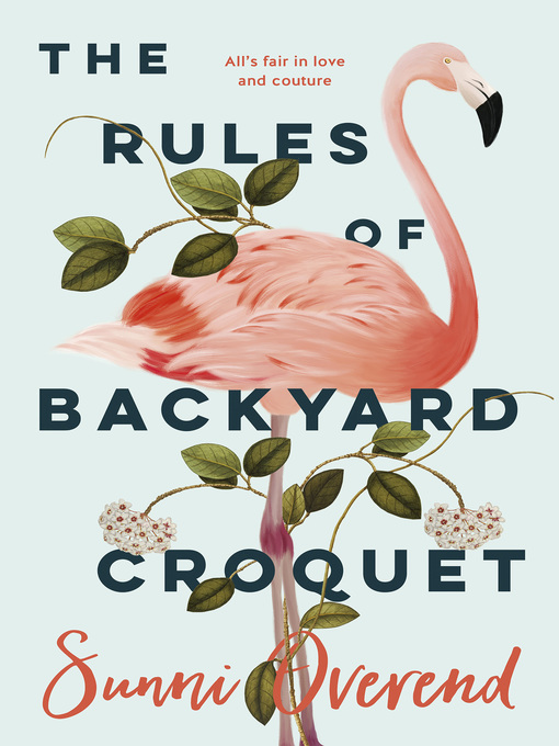 Title details for The Rules of Backyard Croquet by Sunni Overend - Wait list